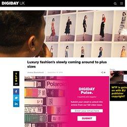 Luxury fashion's slowly coming around to plus sizes