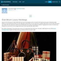 Grab Woven Luxury Handbags
