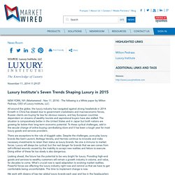 Luxury Institute's Seven Trends Shaping Luxury in 2015