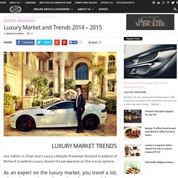 Luxury Market and Trends 2014 - 2015