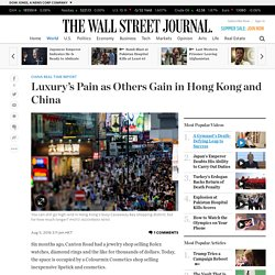 Luxury's Pain as Others Gain in Hong Kong and China - China Real Time Report
