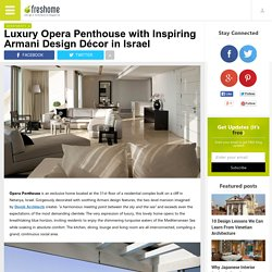 Luxury Opera Penthouse with Inspiring Armani Design Décor in Israel