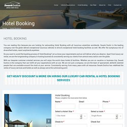 Luxury Car Rental and Hotel Reservation Booking Agency