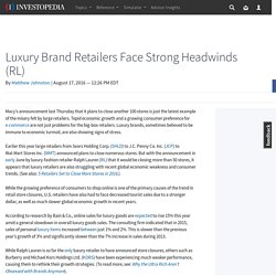 Luxury Brand Retailers Face Strong Headwinds (RL)
