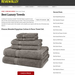 Best Luxury Towels Reviews 2016 - 2017 - ReviewAlley