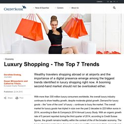 Luxury Shopping – The Top 7 Trends