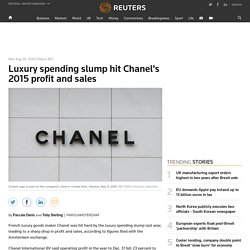 Luxury spending slump hit Chanel's 2015 profit and sales