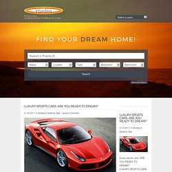 LUXURY SPORTS CARS: ARE YOU READY TO DREAM? - Сардиния Real Estate