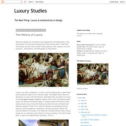 Luxury Studies: The History of Luxury