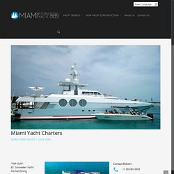 Luxury, Mega, Super Yacht Charters Miami Beach