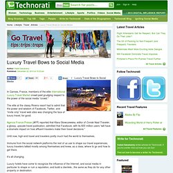 Luxury Travel Bows to Social Media - Technorati Travel