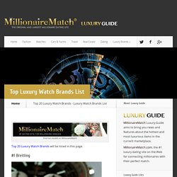 Top 20 Luxury Watch Brands - Luxury Watch Brands List