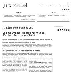 Luxus-Plus - Les nouveaux comportements d'achat de luxe en 2014