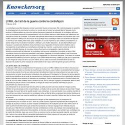 LVMH, de l'art de la guerre contre la contrefaçon