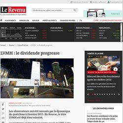 LVMH : le dividende progresse