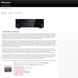 BDP-LX91 Lecteur Blu-ray de référence de la gamme LX, certifié BD-Live - Pioneer Lecteurs Blu-ray, DVD