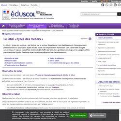 Lycée professionnel - Le label « lycée des métiers »