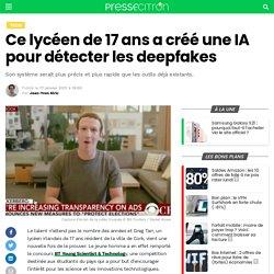 Ce lycéen de 17 ans a créé une IA pour détecter les deepfakes