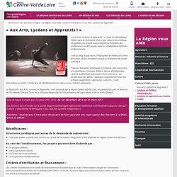 [Région Centre-Val de Loire] - Aux Arts, Lycéens et Apprentis !