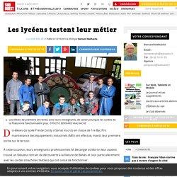 Les lycéens testent leur métier - Sud Ouest.fr