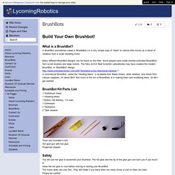 LycomingRobotics - BrushBots
