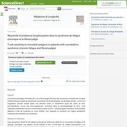 Réactivité microbienne lymphocytaire dans le syndrome de fatigue chronique et la fibromyalgie