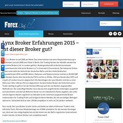Lynx Broker Erfahrungen 2015 – Ist dieser Broker gut?