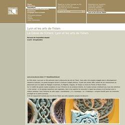 Lyon et les arts de l'Islam