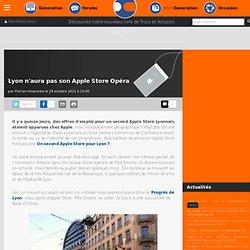 Lyon n'aura pas son Apple Store Opéra
