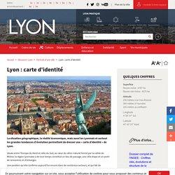 Lyon : carte d'identité