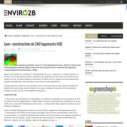 Lyon : construction de 240 logements HQE