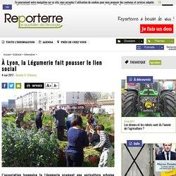À Lyon, la Légumerie fait pousser le lien social