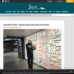 Lyon Parc Auto : toujours plus loin avec les artistes