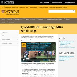 LyondellBasell Cambridge MBA Scholarship - Scholarships & Funding - Fees & Finance - MBA - Cambridge Judge Business School