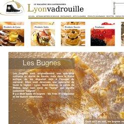 Les bugnes lyonnaises, origine, histoire et recettes