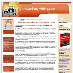 Lyric writing tips, ideas and suggestions.