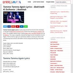 Tamma Tamma Again Lyrics - Badrinath Ki Dulhania