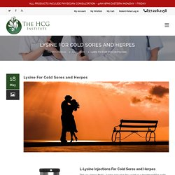 Lysine For Cold Sores and Herpes - The HCG Institute