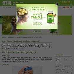 Mẹo vặt giúp giảm đau nửa đầu nhanh chóng - OTiV