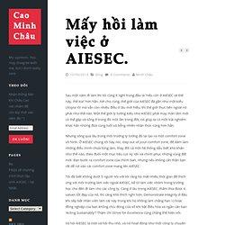 Mấy hồi làm việc ở AIESEC.