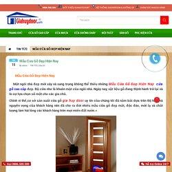 Mẫu Cửa Gỗ Đẹp Hiện Nay - cửa gỗ cao cấp - 0886.500.500