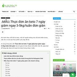 【MẪU】Thực đơn ăn keto 7 ngày giảm ngay 3-5kg/tuần đơn giản