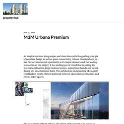 M3M Urbana Premium – propertyhub