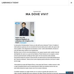 Ma dove vivi? – Labranca Today