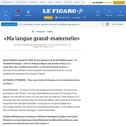 «Ma langue grand-maternelle»
