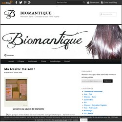 Ma lessive maison ! - BIOMANTIQUE