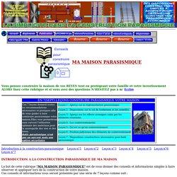 MA MAISON PARASISMIQUE