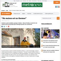 """""""Ma maison est un thermos"""""""