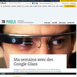 Ma semaine avec des Google Glass