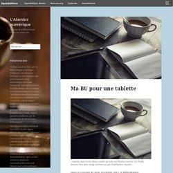 Ma BU pour une tablette – L'Alambic numérique